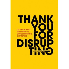 Thank You For Disrupting